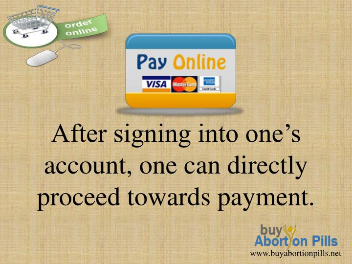 After signing into one's account, one can directly proceed towards payment.