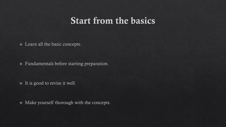 Start from the basics