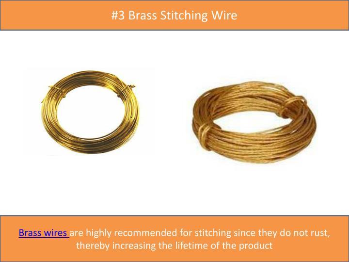 #3 Brass Stitching
