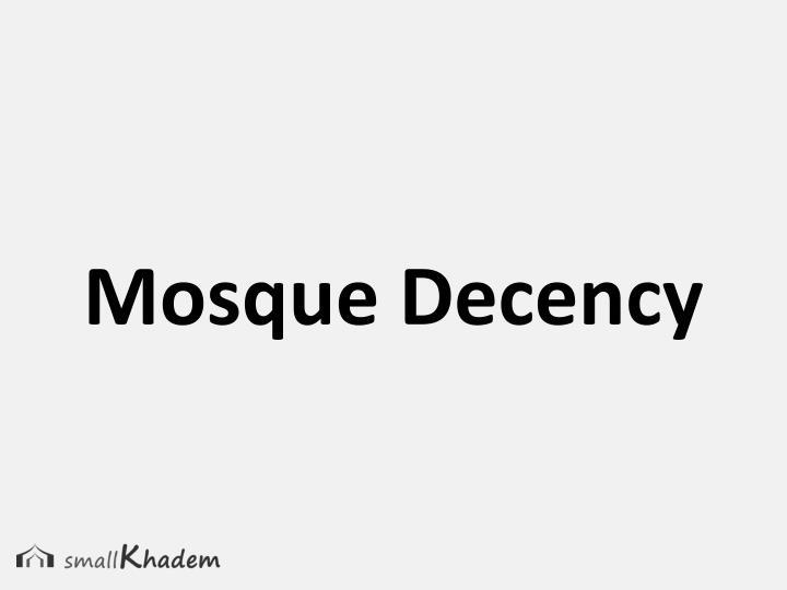 Mosque Decency