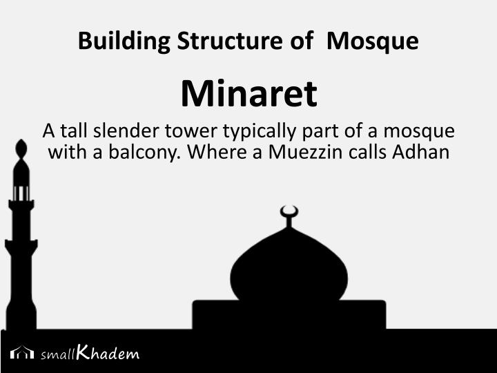 Building Structure of  Mosque