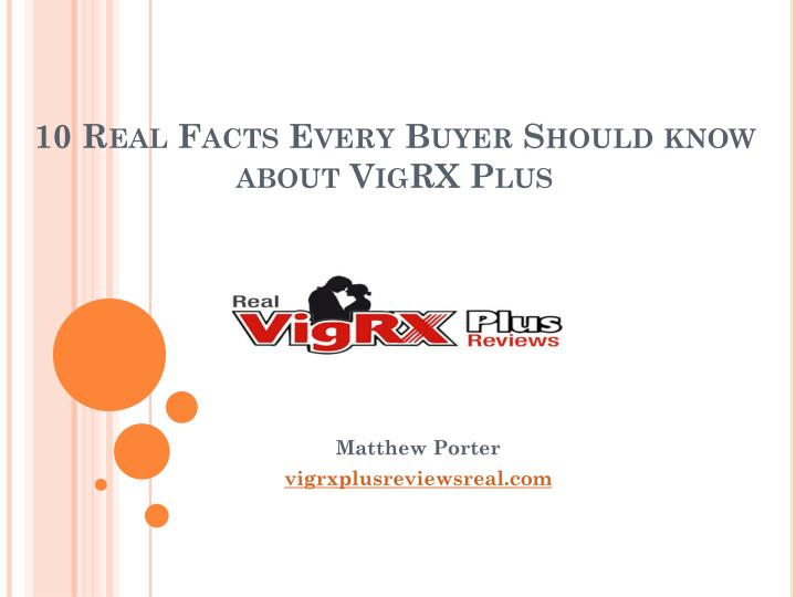 10 real facts every buyer should know about vigrx plus