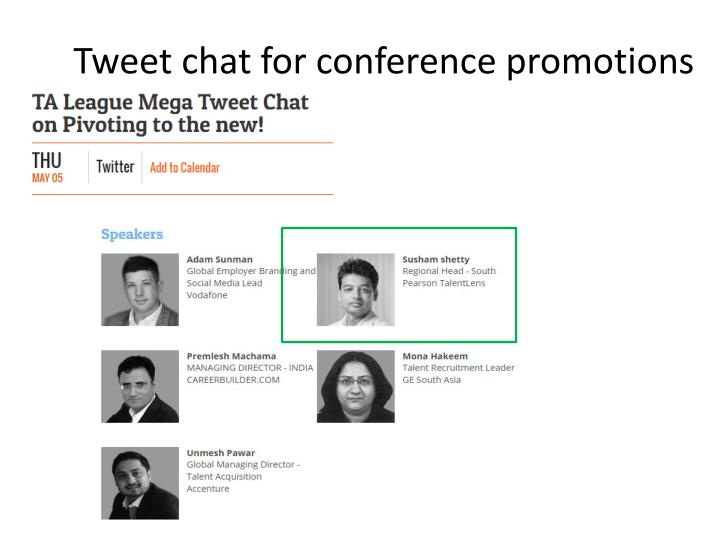 Tweet chat for conference promotions