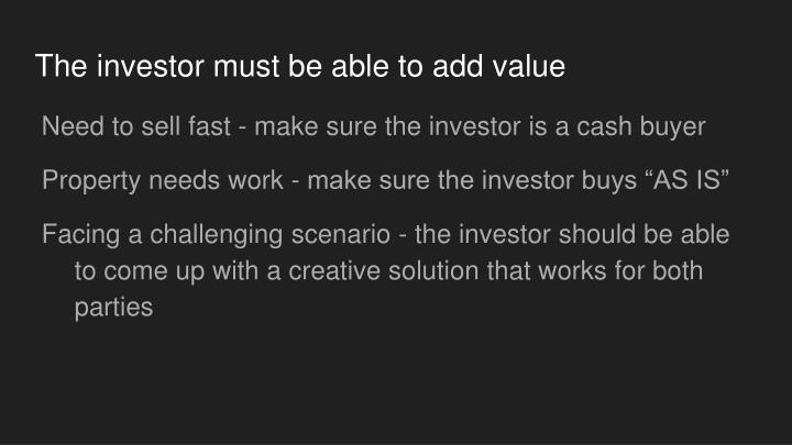 The investor must be able to add value