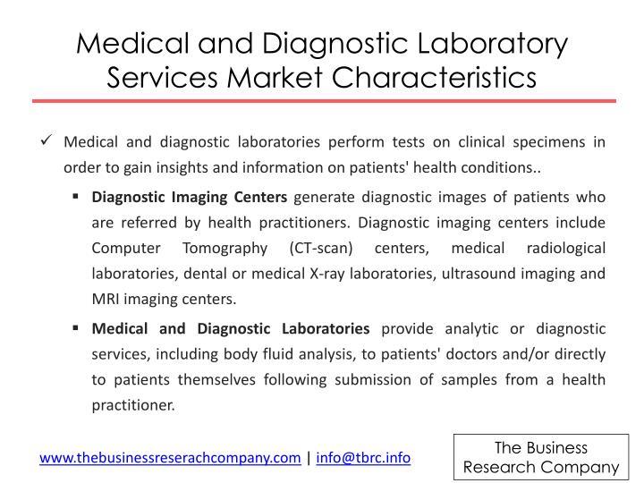 Medical and diagnostic laboratory services market characteristics