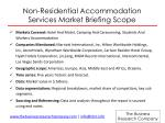 non residential accommodation services market briefing scope
