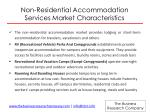 non residential accommodation services market characteristics