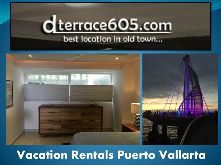 Vacation Rentals Puerto Vallarta