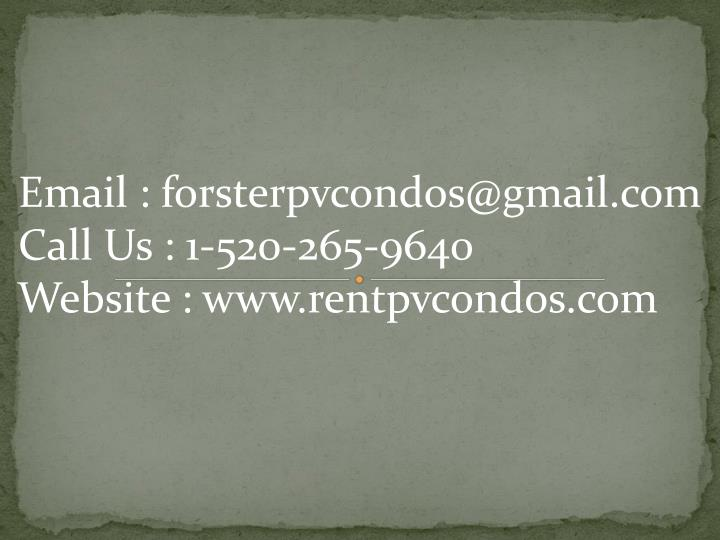 Email : forsterpvcondos@gmail.com