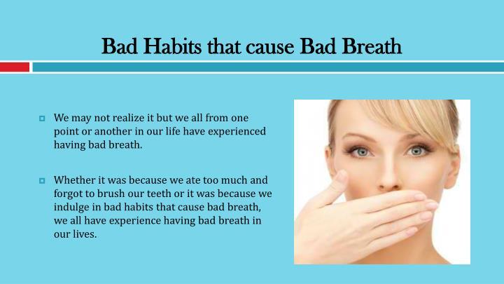 Bad habits that cause bad breath