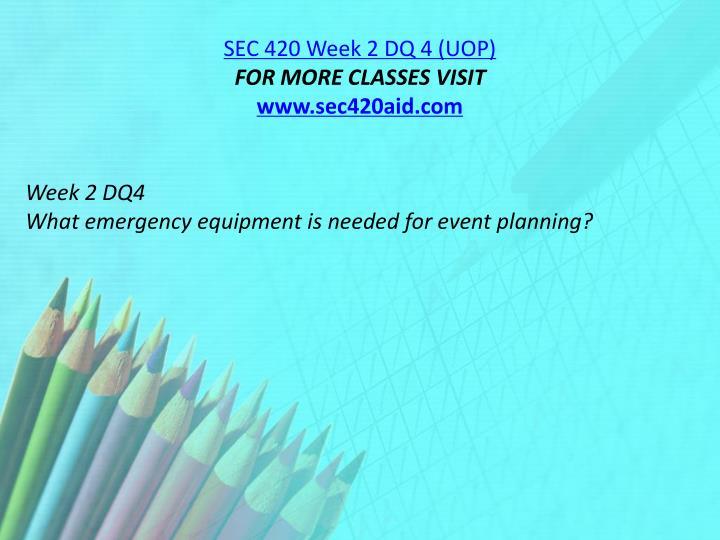 SEC 420 Week 2 DQ 4 (UOP)