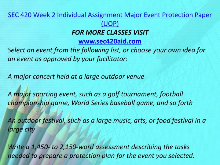 SEC 420 Week 2 Individual Assignment Major Event Protection Paper (UOP)