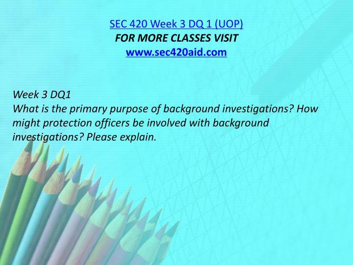 SEC 420 Week 3 DQ 1 (UOP)