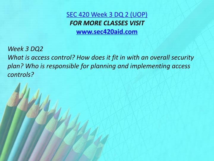 SEC 420 Week 3 DQ 2 (UOP)