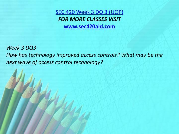 SEC 420 Week 3 DQ 3 (UOP)
