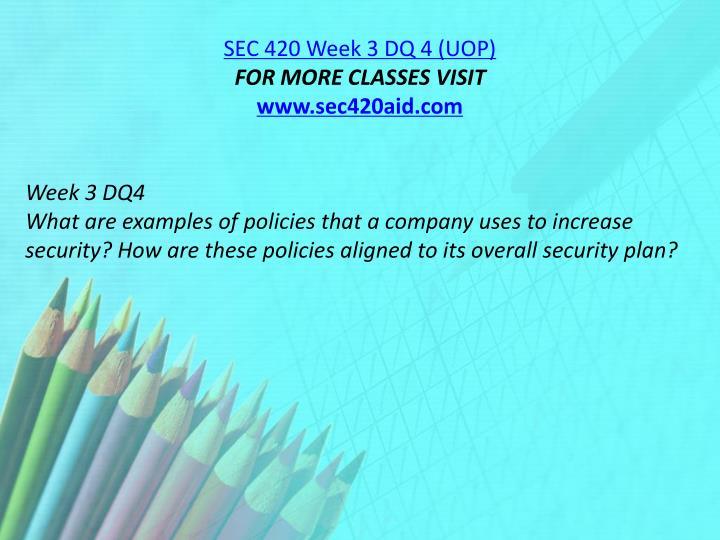 SEC 420 Week 3 DQ 4 (UOP)
