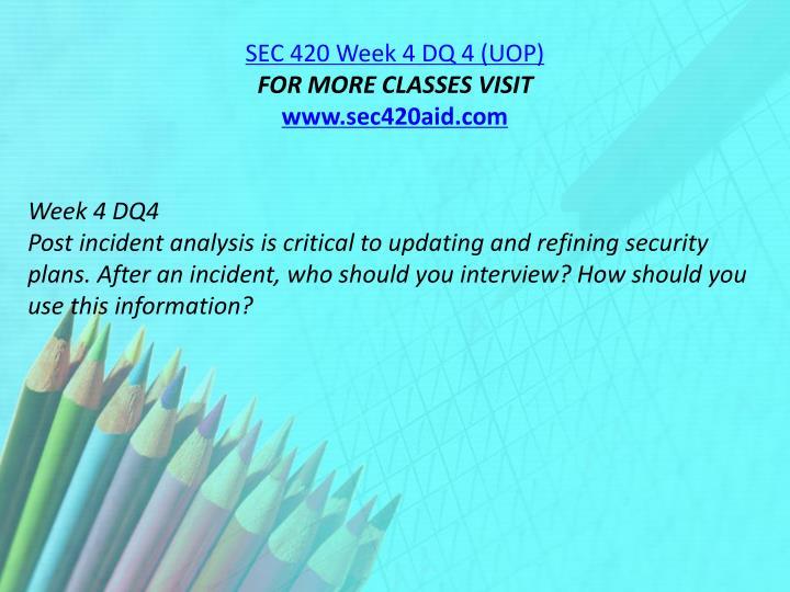 SEC 420 Week 4 DQ 4 (UOP)
