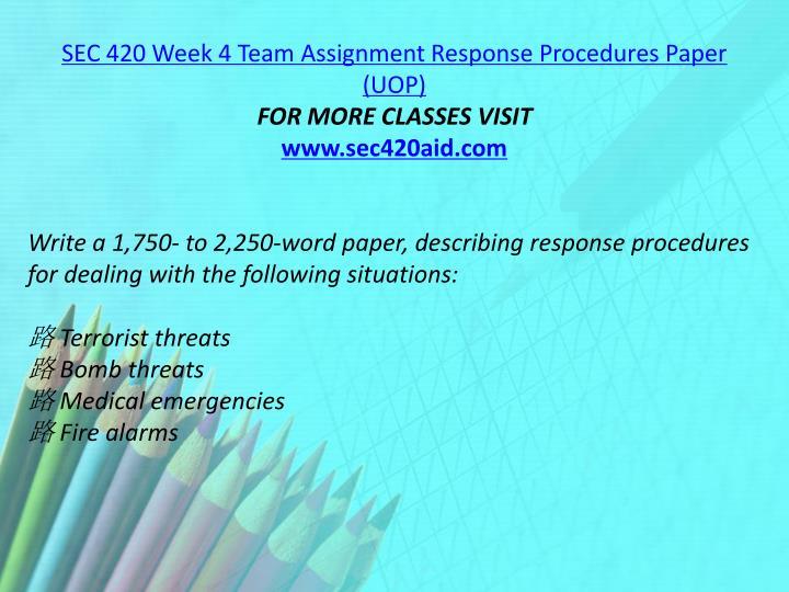 SEC 420 Week 4 Team Assignment Response Procedures Paper (UOP)