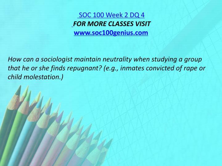 SOC 100 Week 2 DQ 4