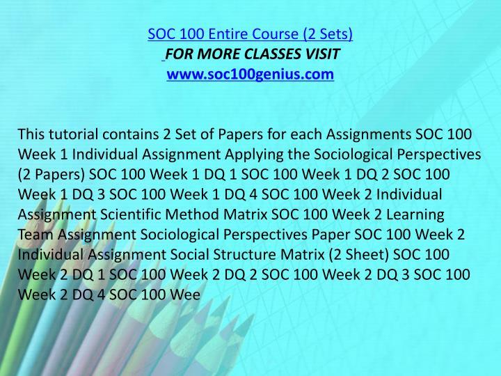 SOC 100 Entire Course (2 Sets)