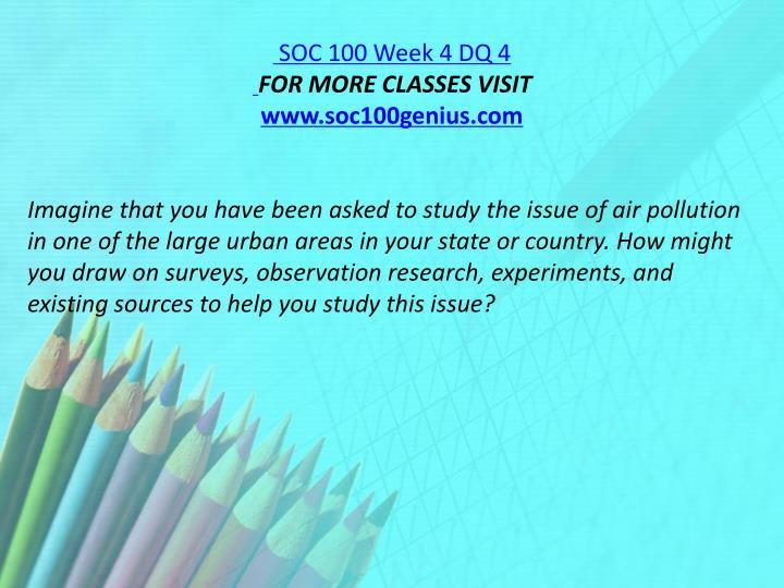 SOC 100 Week 4 DQ 4