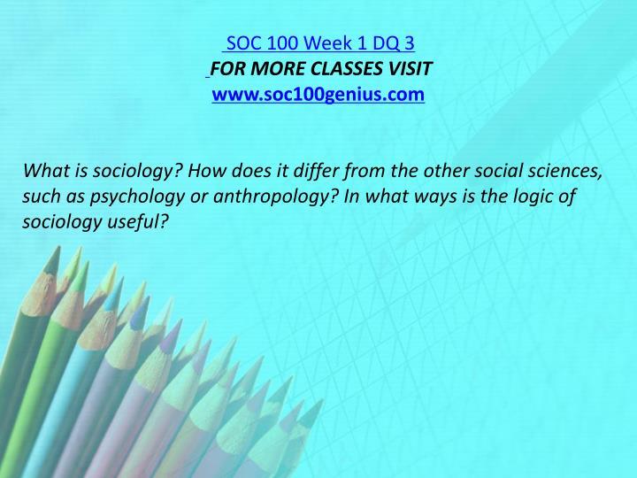 SOC 100 Week 1 DQ 3