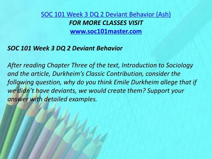 SOC 101 Week 3 DQ 2 Deviant