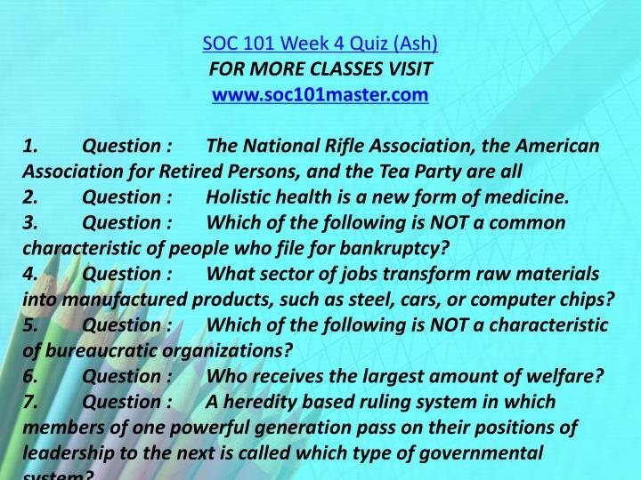 SOC 101 Week 4 Quiz (Ash)