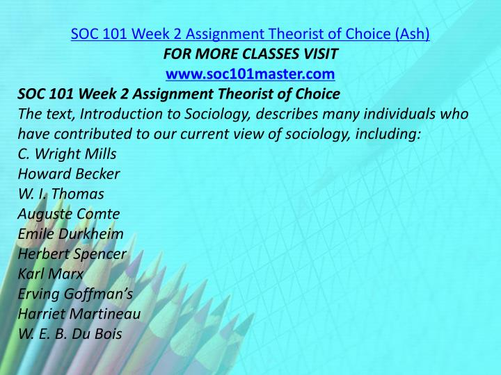 SOC 101 Week 2 Assignment Theorist of Choice (Ash)