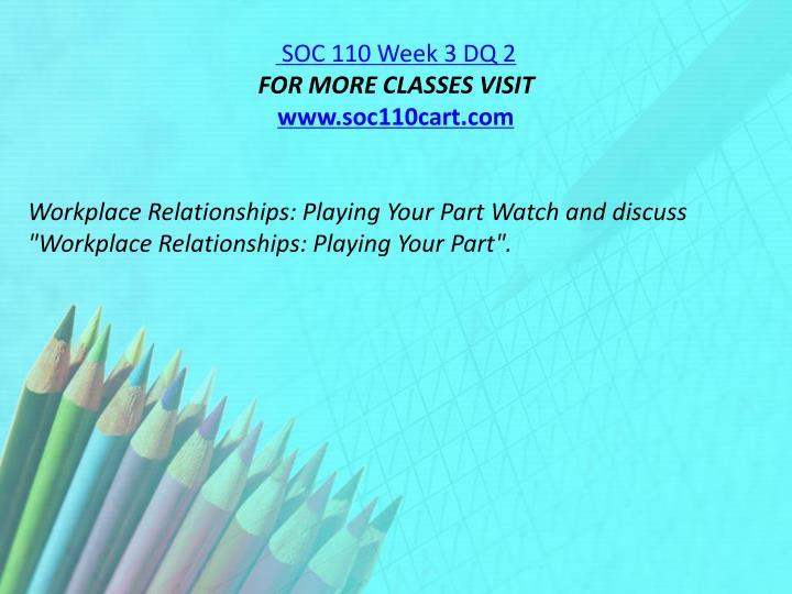 SOC 110 Week 3 DQ 2