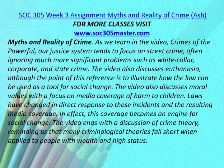 SOC 305 Week 3 Assignment Myths and Reality of Crime (Ash)