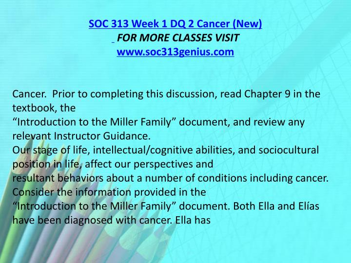 SOC 313 Week 1 DQ 2 Cancer (New)