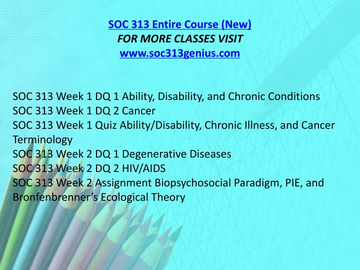 SOC 313 Entire Course (New)