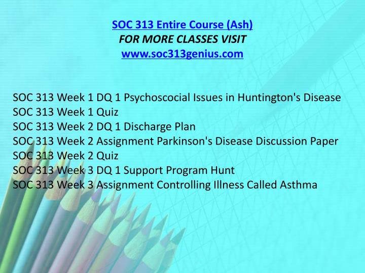 SOC 313 Entire Course (Ash)