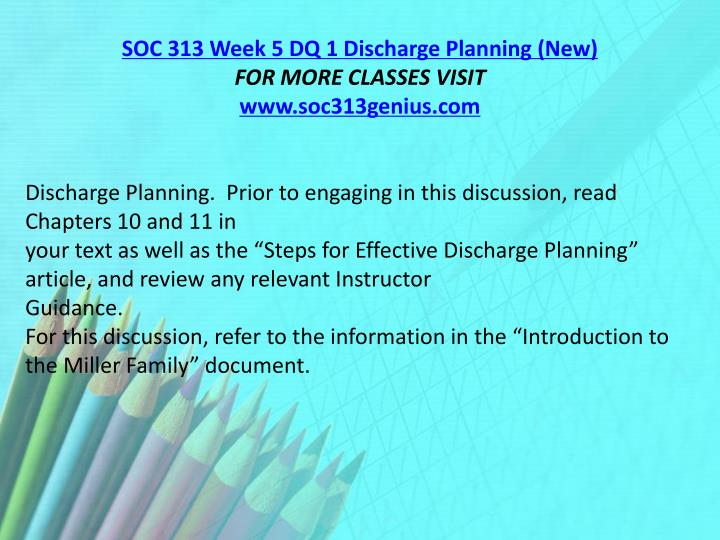 SOC 313 Week 5 DQ 1 Discharge Planning (New)