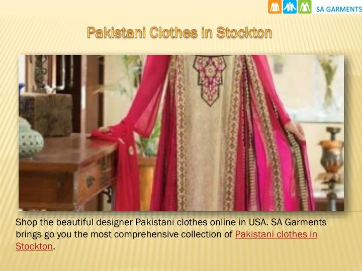 Pakistani Clothes in Stockton