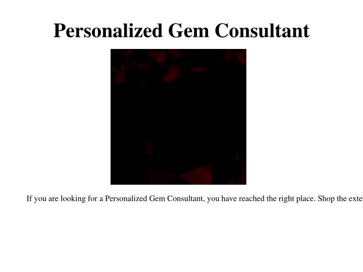 Personalized Gem Consultant