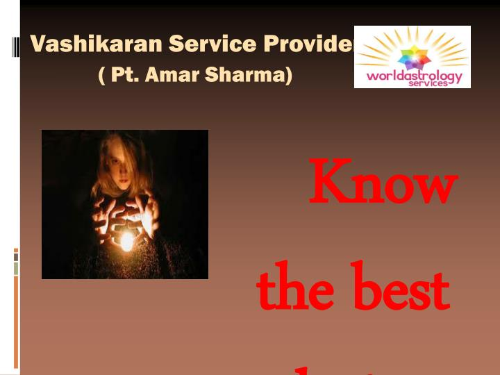 Vashikaran service provider pt amar sharma