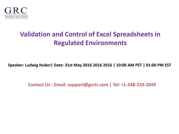 validation and control of excel spreadsheets in regulated environments n.