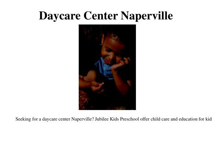 Daycare center naperville