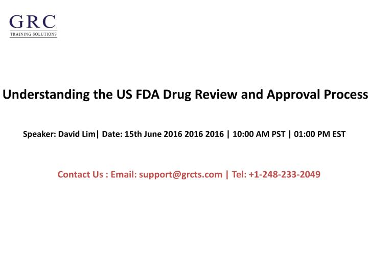 understanding the us fda drug review and approval process n.