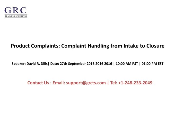Product complaints complaint handling from intake to closure