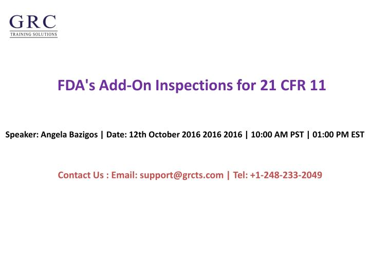 Fda s add on inspections for 21 cfr 11