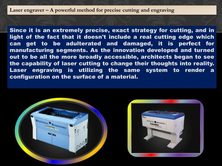 Laser engraver – A powerful method for precise cutting and engraving