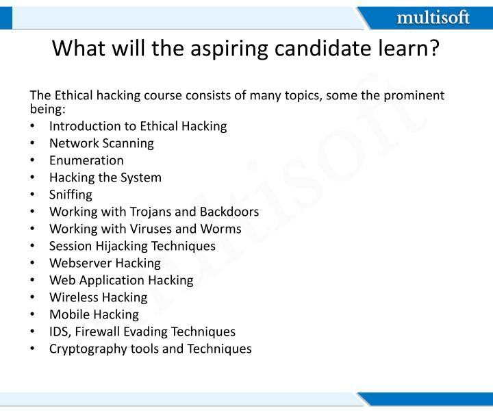 What will the aspiring candidate learn?