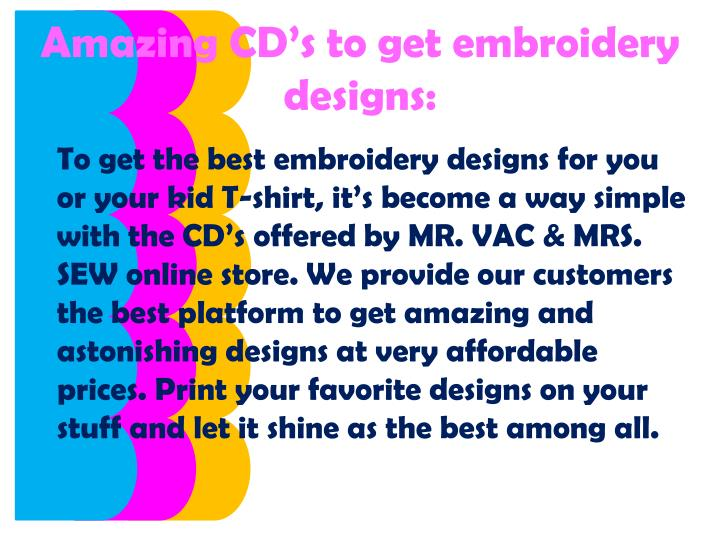 Amazing cd s to get embroidery designs
