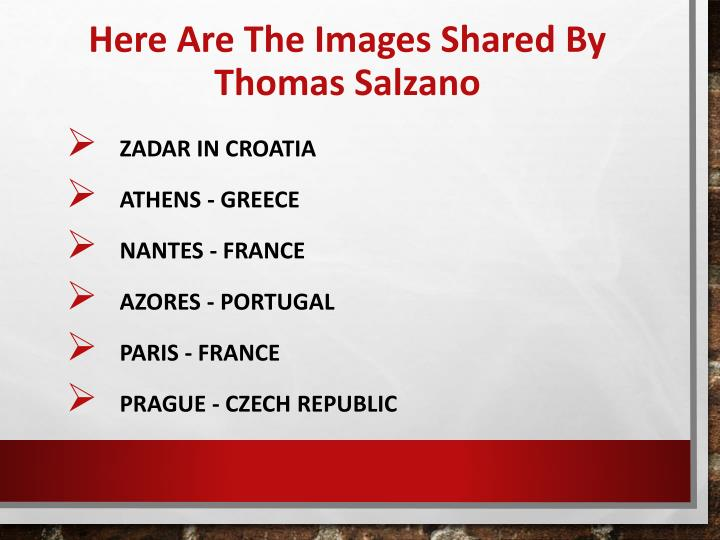Here are the images shared by thomas salzano