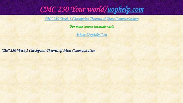 Cmc 230 your world uophelp com2
