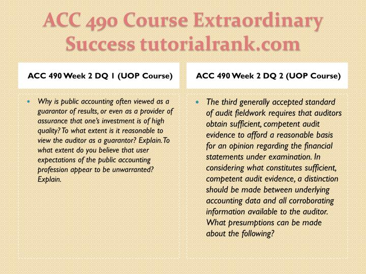 ACC 490 Week 2 DQ 1 (UOP Course)