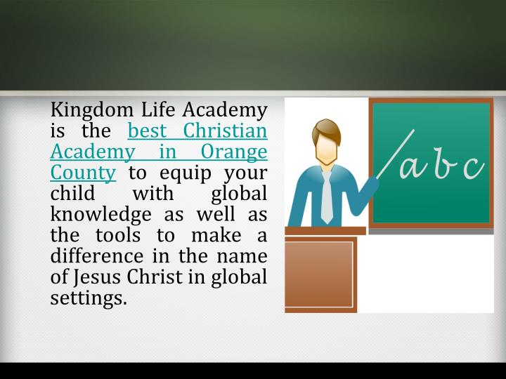 Kingdom Life Academy is the